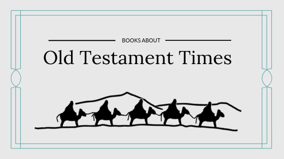 Books About Old Testament Times