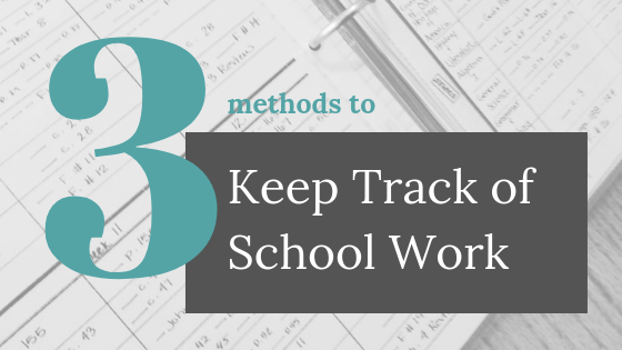 3 Methods to Keep Track of School Work